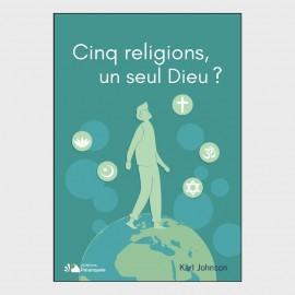 Cinq religions, un seul Dieu ?